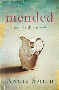 Mended | Smith, Angie | LifeWay Christian