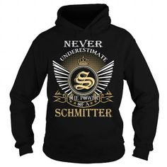 I Love Never Underestimate The Power of a SCHMITTER - Last Name, Surname T-Shirt T-Shirts
