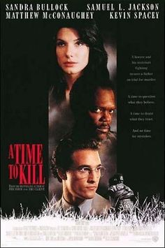 A Time to Kill - I liked the book better than the movie... as usual...