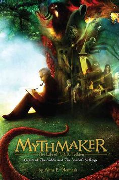 Mythmaker: The Life of J. R. R. Tolkien, Creator of the Hobbit and the Lord of the Rings