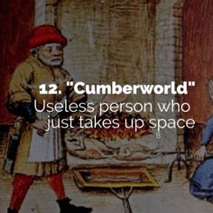 15 Hilarious Medieval Insults to Annoy Your Friends Old English Words, Interesting English Words, Unusual Words, Weird Words, Rare Words, Learn English Words, Unique Words, Great Words, New Words