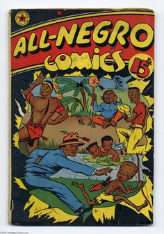 All Negro Comics was the only comic book produced by blacks, with featuring black characters in lead heroic roles (1947).