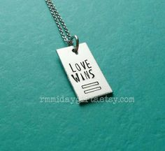 Hey, I found this really awesome Etsy listing at https://www.etsy.com/listing/238897204/love-wins-equality-necklace-scotus-lgbtq