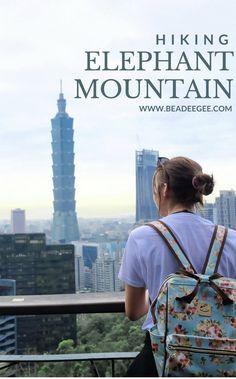 Hiking Elephant Mountain
