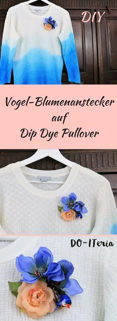 DIY Vogel-Blumenanstecker auf Dip Dye Pullover