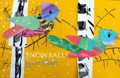 Winter Bird Art Lesson to go with Snowballs by Lois Ehlert