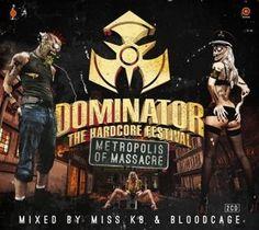Dominator 2014 - Dominator-The Hardcore Festival: Metropolis Of Mas