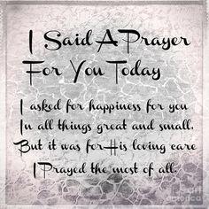 Prayer Digital Art - I Said A Prayer For You Today by Beverly Guilliams Prayer For My Friend, Say A Prayer, Prayer For You, Prayer Verses, Prayer Quotes, Bible Verses Quotes, Spiritual Quotes, Prayer Jar, God Prayer