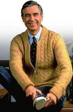 "Fred, aka Mr. Rogers, was the creator and host of ""Mister Rogers' Neighborhood."" He was equally known for his morning song as he was for his cozy sweaters. Turns out some of those sweaters were actually hand-knit by his own mom.     Aww"