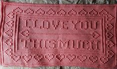 PATTERN i love you this much crochet PATTERN ,crochet blanket, swaddle blanket, pram blanket, pushchair blanket, cot blanket, moses blanket