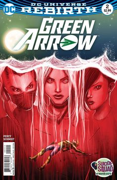 Green Arrow - The Death and Life of Oliver Queen Part Two: Erasure (Issue) Dc Universe Rebirth, Dc Rebirth, Comic Book Publishers, Comic Book Collection, Black Canary, Green Arrow, American Comics, Comic Book Covers, Comic Character