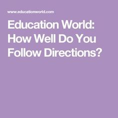 Education World: How Well Do You Follow Directions?