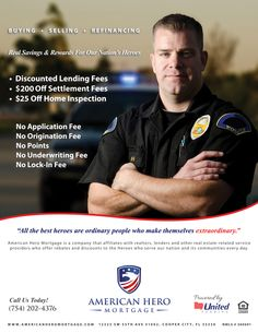 Americanheromortgage specialized for Police officers for home loan & mortgage loan with discounted closing costs & low interest rate facilities in Florida at http://www.americanheromortgage.com/loans-for-police