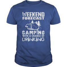 Weekend Forecast T-Shirts, Hoodies. SHOPPING NOW ==► https://www.sunfrog.com/Outdoor/Weekend-Forecast--LIMITED-EDITION-113034684-Royal-Blue-Guys.html?id=41382