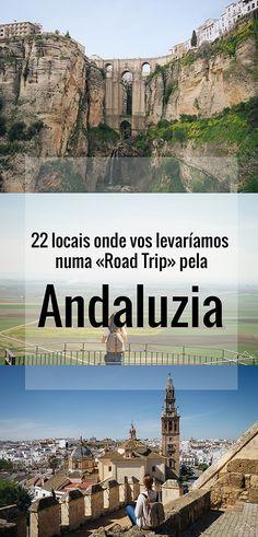 22 locais onde vos levaríamos numa «Road Trip» pela Andaluzia