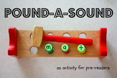 Pound-a-Sound. Intended for preschoolers learning their letter sounds, but would be such a FUN activity to use when children are learning to blend sounds into words.