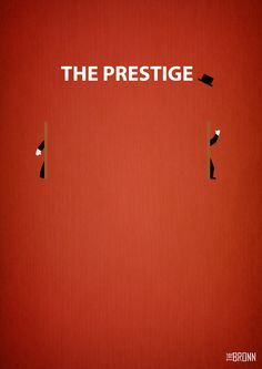 The Prestige movie minimalist poster Minimal Movie Posters, Cinema Posters, Film Posters, The Prestige Movie, Nolan Film, Art Of Noise, Memory Words, Movie Co, The Royal Tenenbaums