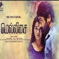 Mellisai 2015 Tamil Movie Mp3 Songs Free Download Kuttyweb Mp3 Song Songs Tamil Movies
