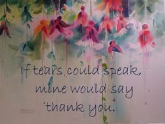 thank you, tears, gratitude, happiness, inspirational quote