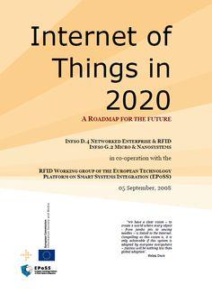 Internet-of-Things in 2020 EC-EPoSS Workshop Report 2008
