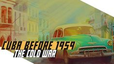 Our historical documentary series on the history of the Cold War continues with a video on the pre-revolutionary history of Cuba. #COLDWAR #WAR #MILITARY #HISTORY