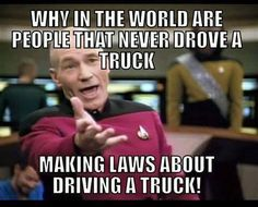 Get behind the wheel then make laws.