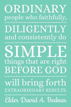 all things simple | great David A. Bednar quote to download and use as a handout or gift.