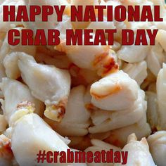 March 9, 2014 - National Crab Meat Day