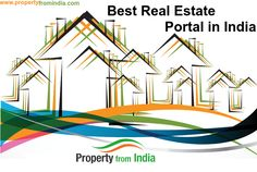 There is a very famous name in #realestate industry named, Property From India which is known as the Best Real Estate Portal in India and provides the #commercial & #residential properties in India.  http://www.propertyfromindia.com