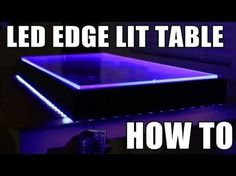 LED Edge Lit table – Here's how – Lighting 2020 Pc Table, Glass Table, Cool Lighting, Strip Lighting, Indirect Lighting, Deco Led, Led Projects, Lighting Concepts, Led Diy