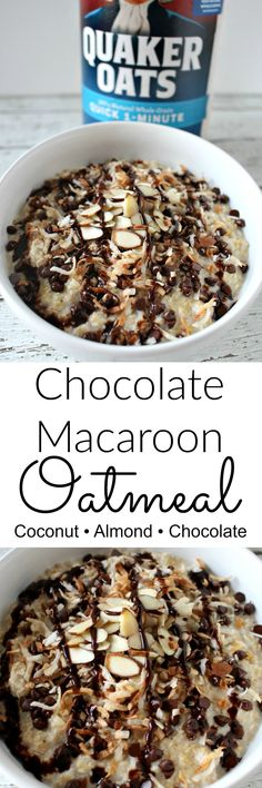 Chocolate Macaroon Oatmeal for breakfast.