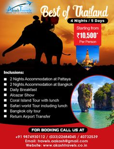 Best Of #Thiland 4 Nights / 5 Days Strating From Rs 10,500* Per Person Website: www.akashtravels.co.in Email: travels.aakash@gmail.com +91 9874930112 / (033) 22684045 / 40732539