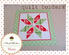 Bake Shop Basics: Quilt Borders ~ Great tips to attach a border to not only frame your quilt, but to help it lay nice and flat as well. Use this great tip on your next project with fabric from the Fabric Shack at http://www.fabricshack.com/cgi-bin/Store/store.cgi