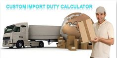 To get latest information on the #custom_Import_Duty go with a local site that has a huge database. Make sure that you are picking in the data provider carefully as it matters big time.