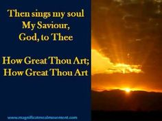 Come SING, be DIVINELY lifted and inspired with an ancient favourite - Heavenly rendition of 'How Great Thou Art' available at www. Spanish Christian Music, Free Christian Books, Christian Songs, I Choose Life, Jesus Prayer, Uplifting Messages, Walk By Faith, Power Of Prayer, Praise And Worship