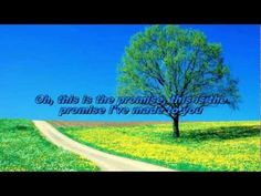 THE PROMISE - THE MARTINS - WITH LYRICS ...another slideshow. Our family song!