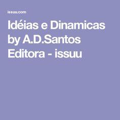 Idéias e Dinamicas by A.D.Santos Editora - issuu