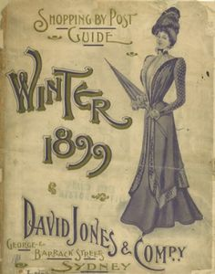 'David Jones' store, Sydney - Winter mail-order catalogue from Vintage Images, Vintage Signs, Vintage Posters, Jones Company, Dark Stories, Sydney City, Fabric Tape, Private Label, Historical Pictures