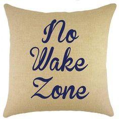 No Wake Zone Burlap Throw Pillow