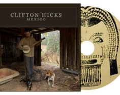 Clifton Hicks Mexico Appalachian Banjo Music Old Time Folk Country Rustic