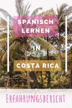 Du möchtest Spanisch lernen in Costa Rica? In meinem Erfahrungsbericht erzähle ich dir alles über meine Sprachreise mit EF in Tamarindo, Costa Rica! Costa Rica Reisen, Tamarindo, Bergen, Inspiration, Pura Vida, Learn Spanish, Language School, Earth Quake