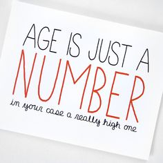 Funny Birthday Card Age Is Just A Number Red Black On White Folded