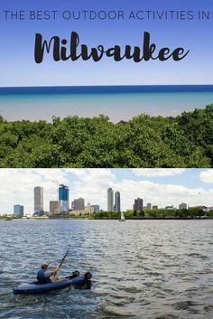 The Best Outdoor Activities in Milwaukee, Wisconsin