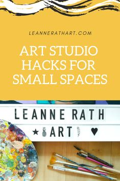 Art Studio Hacks for Small Spaces: How to turn your tiny space into a sacred space for creative juices to flow!