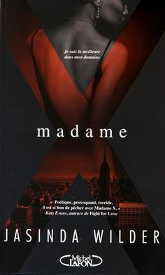 Amazon.fr - Madame X - Jasinda Wilder, Anna Souillac - Livres
