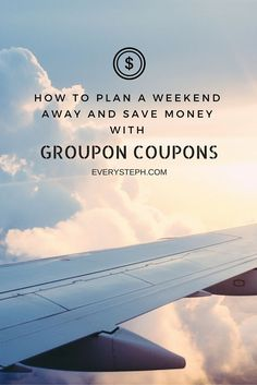 How to plan a weekend away and save money with Groupon Coupons - Useful tips for budget travel