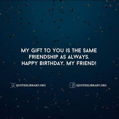 Birthday Wishes For Friend Share The Best Unique A Quotes Special Messages With Images Text SMS Whatsapp Status