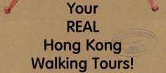 Real Hong Kong Walking Tours, Private Tours, Food Tours   Big Foot Tour