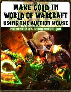 How to Make Fast Easy Gold in World of Warcraft Using The Auction House by Joshua Abbott. $4.90. Publisher: hiddenstuff.com (October 1, 2011). 23 pages