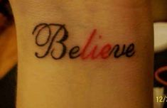 23. THE BEST PART OF BELIEVE IS THE LIE<<<<IF I WAS TO EVER GET A TATTOO IT WIULD BE THIS